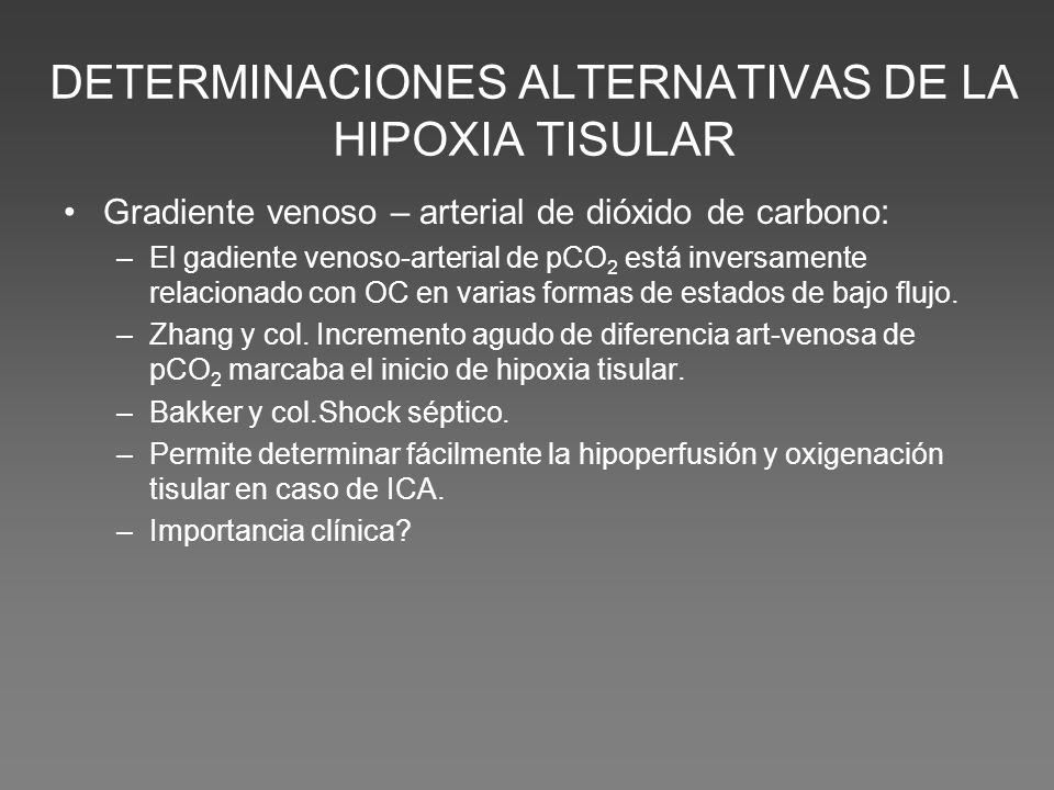 DETERMINACIONES ALTERNATIVAS DE LA HIPOXIA TISULAR