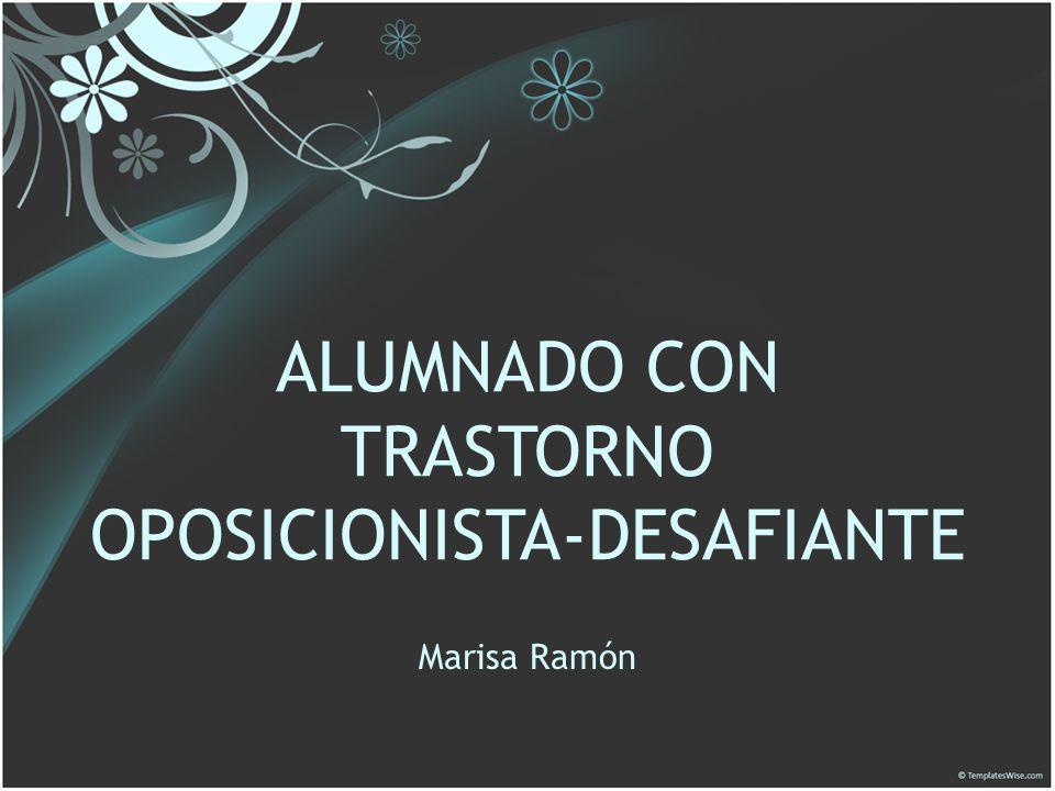 ALUMNADO CON TRASTORNO OPOSICIONISTA-DESAFIANTE
