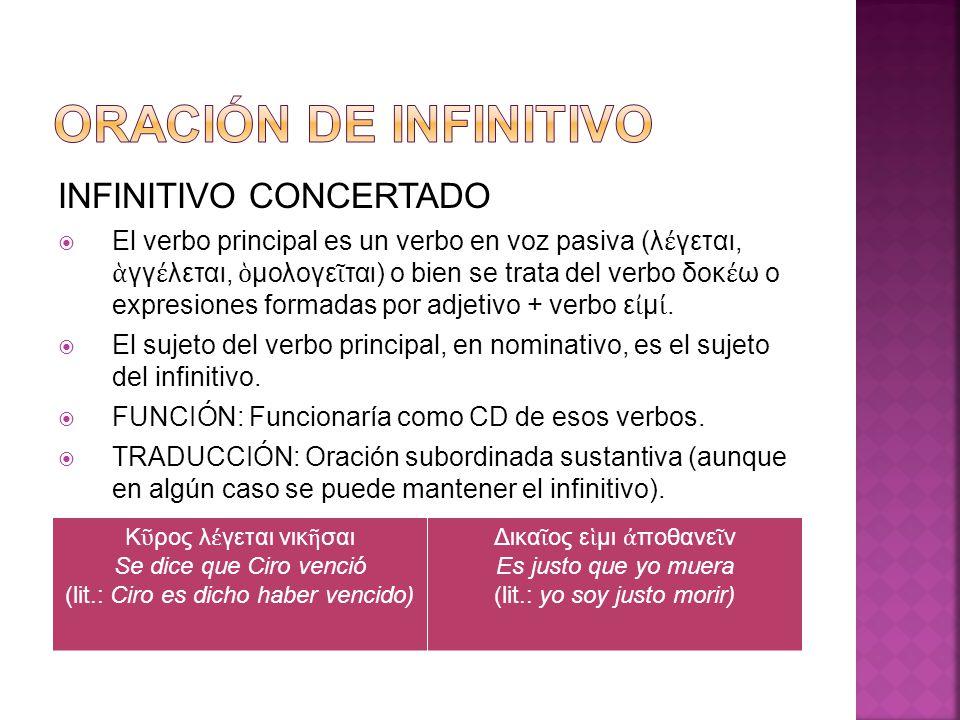 ORACIÓN DE INFINITIVO INFINITIVO CONCERTADO