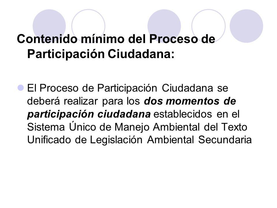 Contenido mínimo del Proceso de Participación Ciudadana: