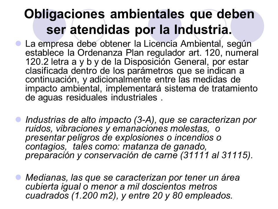 Obligaciones ambientales que deben ser atendidas por la Industria.