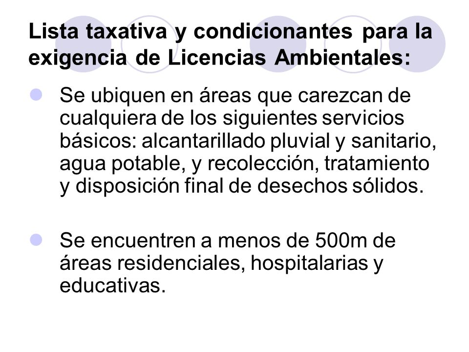 Lista taxativa y condicionantes para la exigencia de Licencias Ambientales: