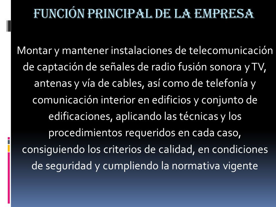 FUNCIÓN PRINCIPAL DE LA EMPRESA
