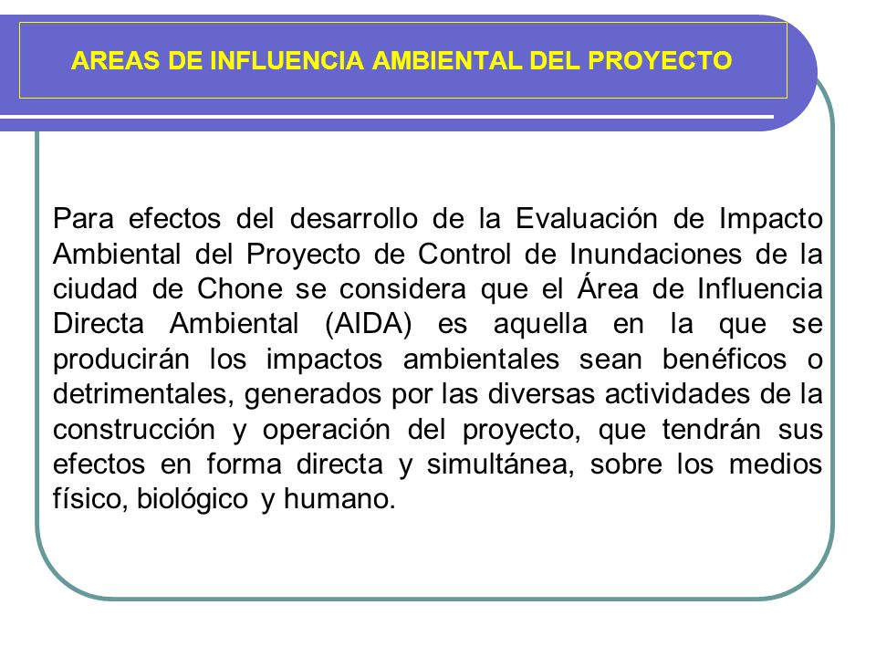 AREAS DE INFLUENCIA AMBIENTAL DEL PROYECTO