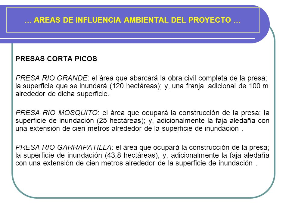 … AREAS DE INFLUENCIA AMBIENTAL DEL PROYECTO …