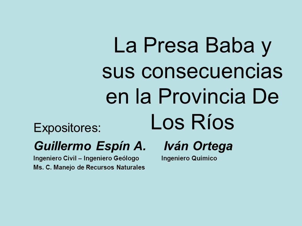 La Presa Baba y sus consecuencias en la Provincia De Los Ríos