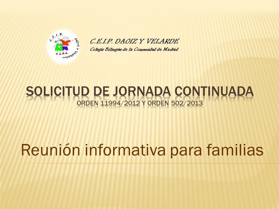 Solicitud de jornada continuada Orden 11994/2012 y orden 502/2013