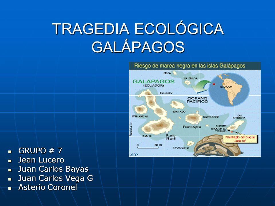 TRAGEDIA ECOLÓGICA GALÁPAGOS