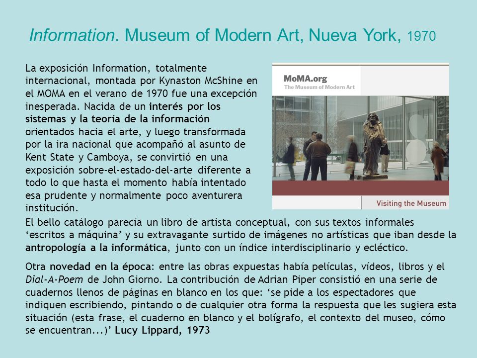 Information. Museum of Modern Art, Nueva York, 1970
