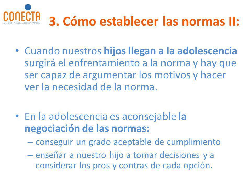 3. Cómo establecer las normas II: