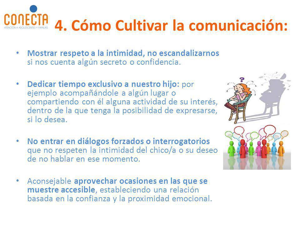 4. Cómo Cultivar la comunicación: