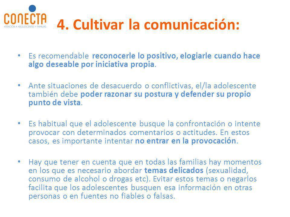 4. Cultivar la comunicación: