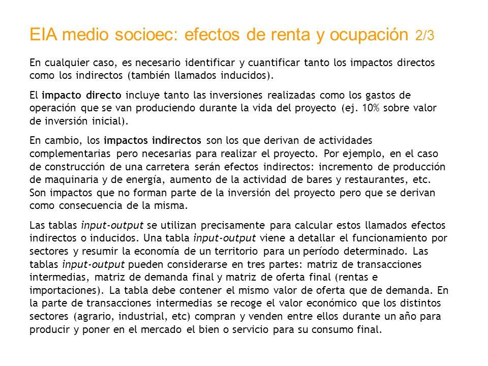 EIA medio socioec: efectos de renta y ocupación 2/3