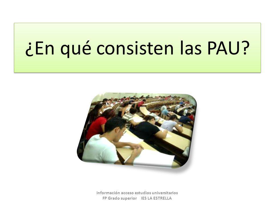 ¿En qué consisten las PAU