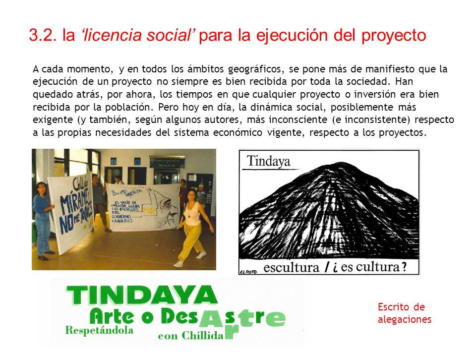 3.2. la 'licencia social' para la ejecución del proyecto
