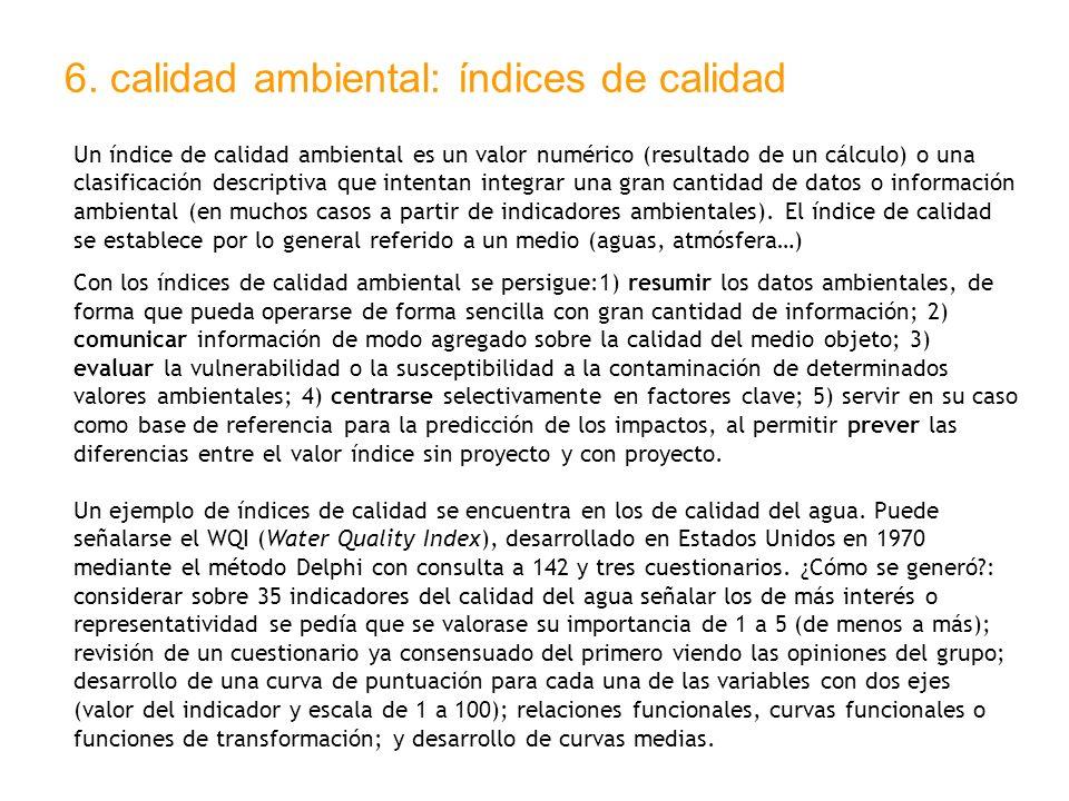 6. calidad ambiental: índices de calidad