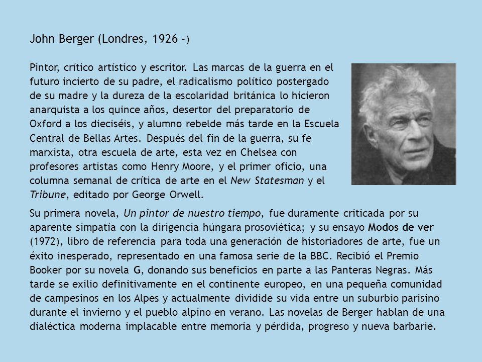 John Berger (Londres, 1926 -)