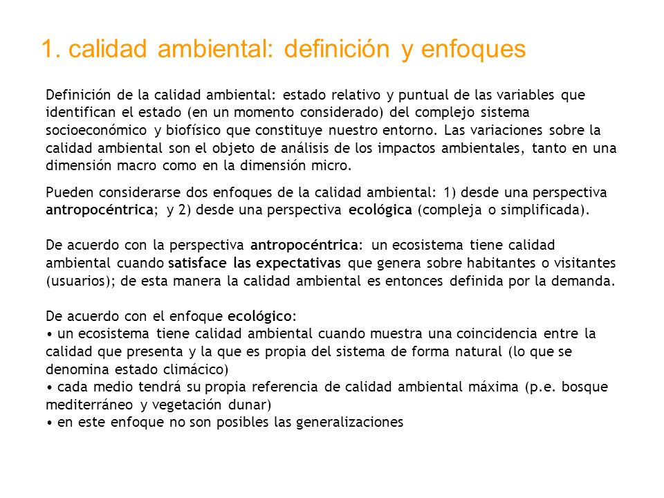 1. calidad ambiental: definición y enfoques