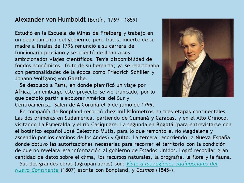 Alexander von Humboldt (Berlín, 1769 - 1859)