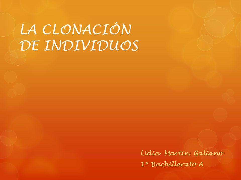 LA CLONACIÓN DE INDIVIDUOS