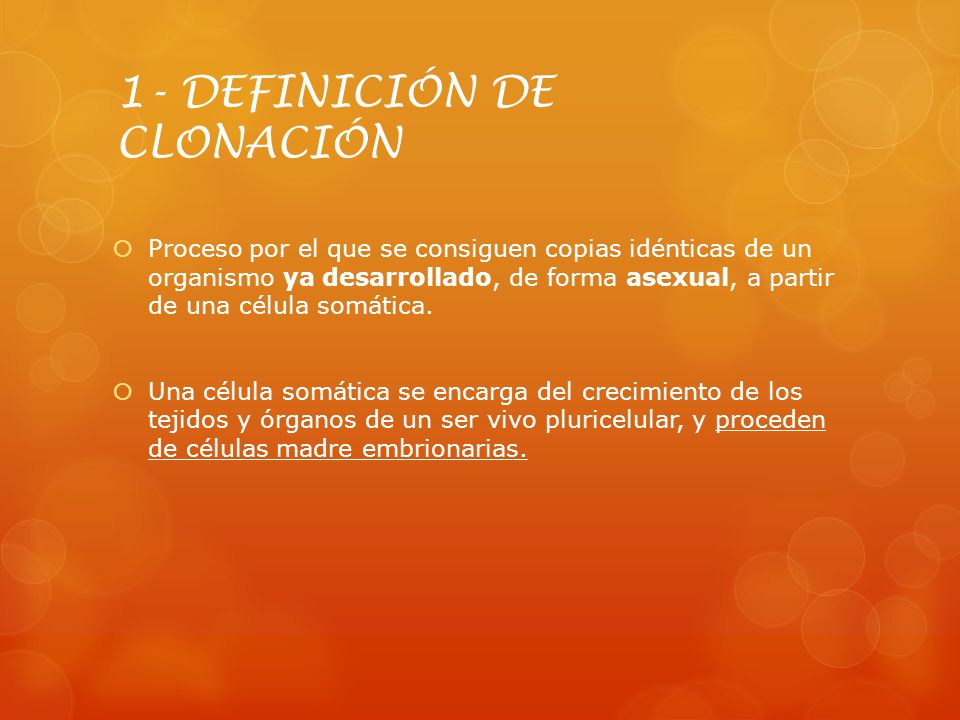 1- DEFINICIÓN DE CLONACIÓN