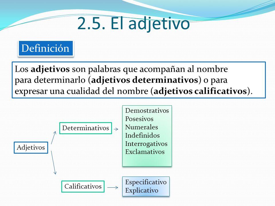 2.5. El adjetivo Definición
