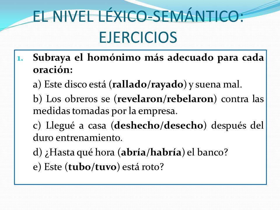 EL NIVEL LÉXICO-SEMÁNTICO: EJERCICIOS