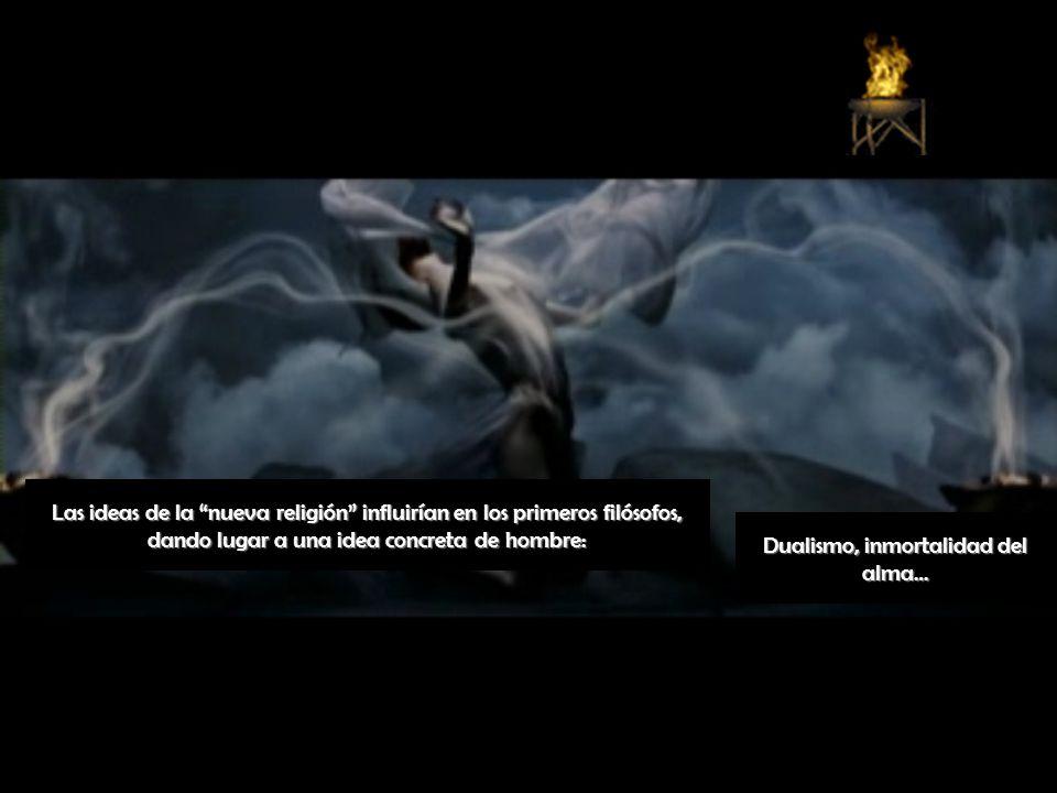 Dualismo, inmortalidad del alma…