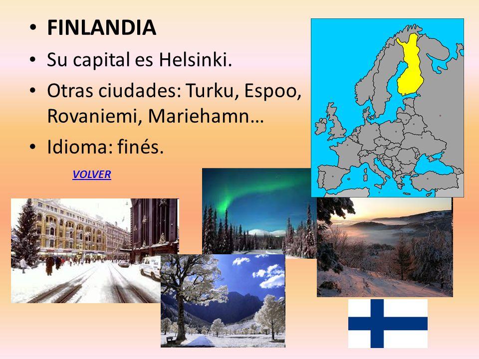 FINLANDIA Su capital es Helsinki.