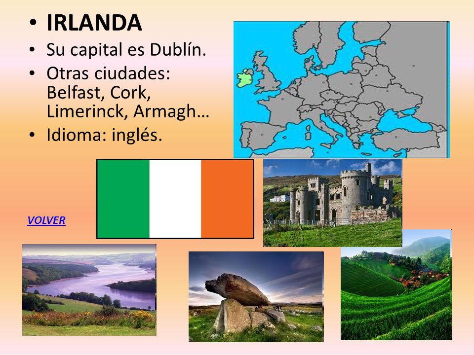 IRLANDA Su capital es Dublín.