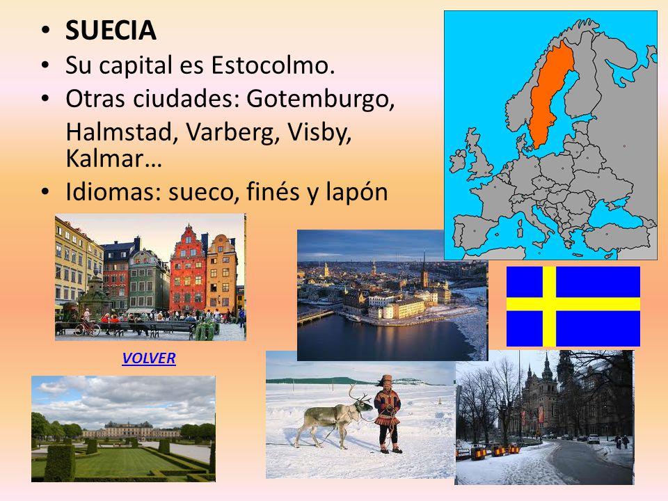 SUECIA Su capital es Estocolmo. Otras ciudades: Gotemburgo,