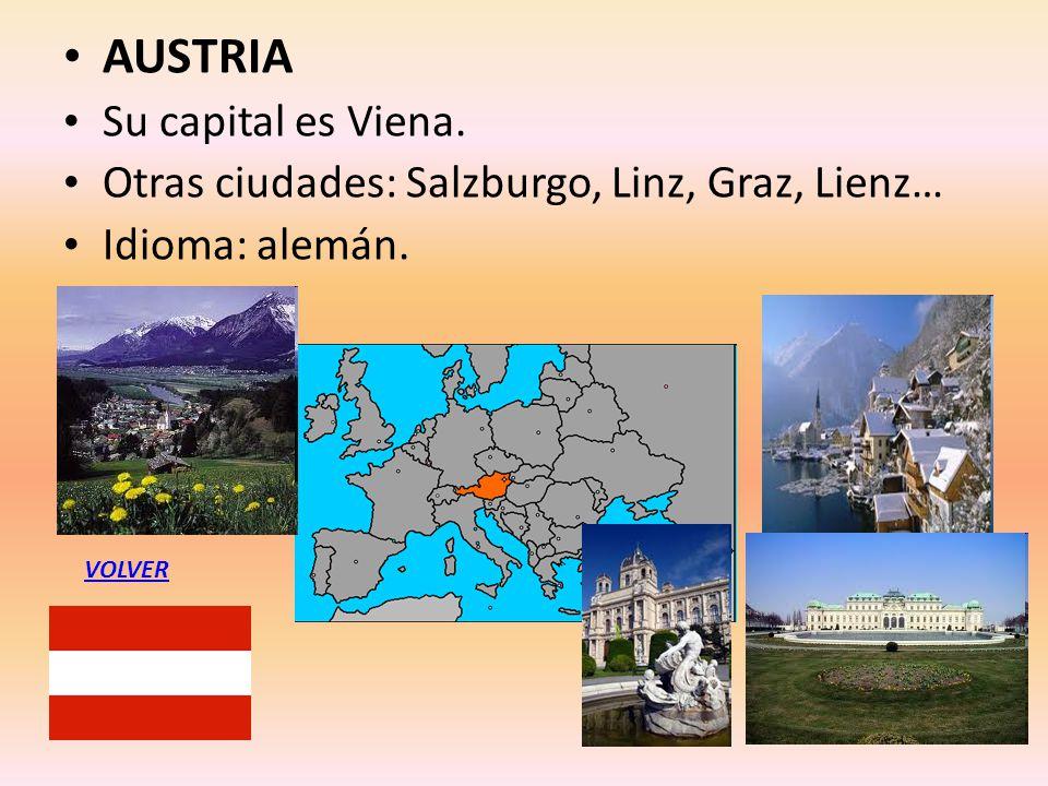 AUSTRIA Su capital es Viena.