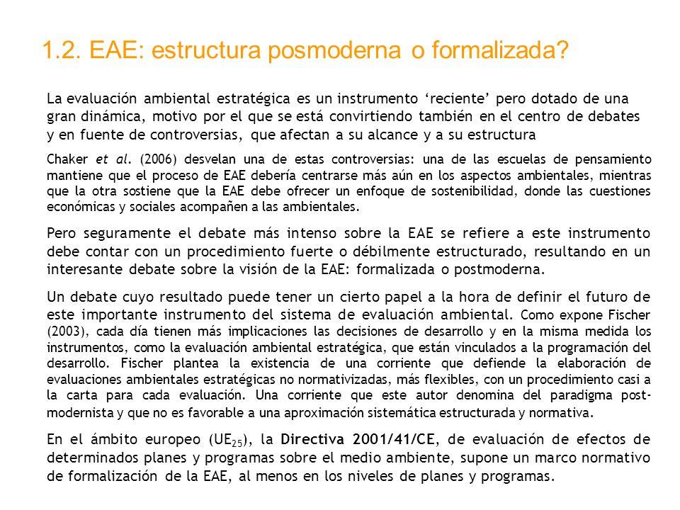1.2. EAE: estructura posmoderna o formalizada