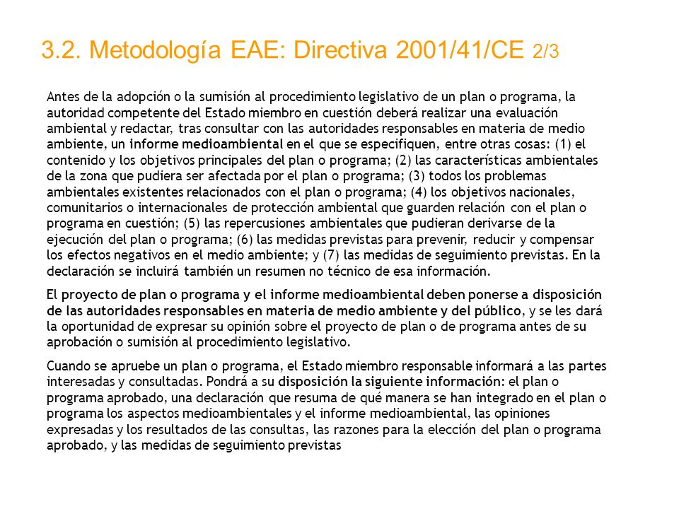 3.2. Metodología EAE: Directiva 2001/41/CE 2/3