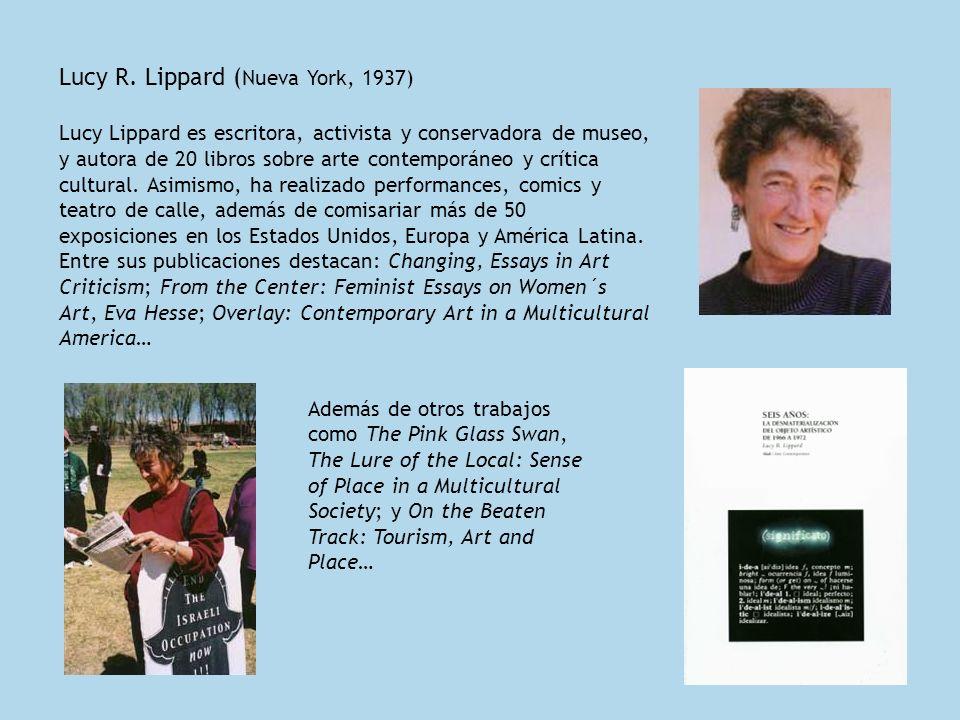 Lucy R. Lippard (Nueva York, 1937)