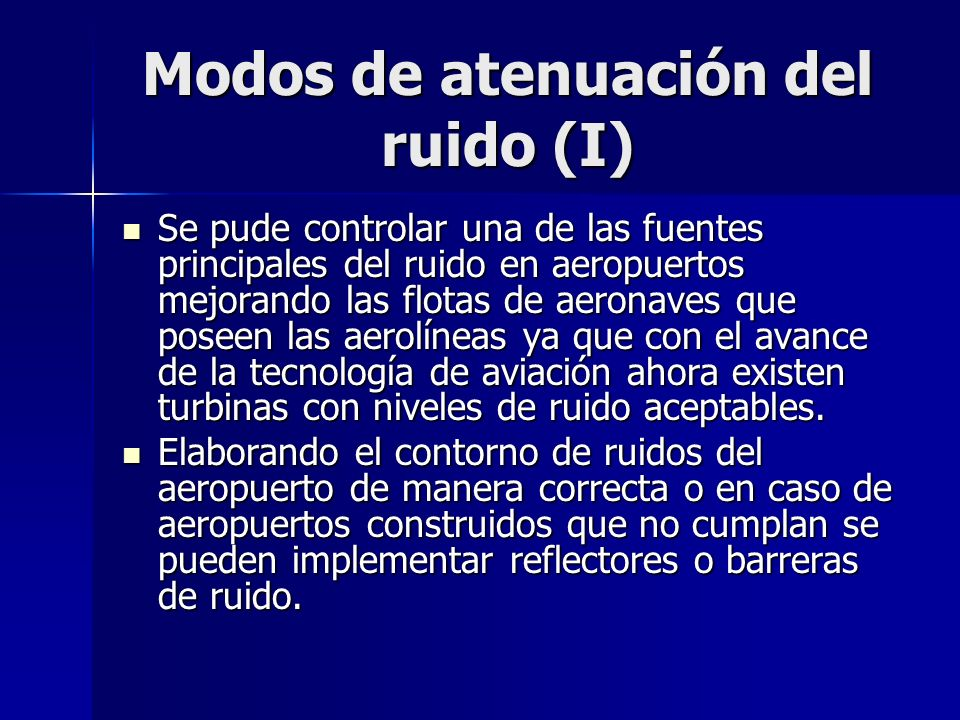 Modos de atenuación del ruido (I)