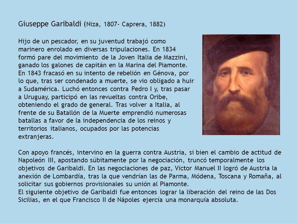 Giuseppe Garibaldi (Niza, 1807- Caprera, 1882)