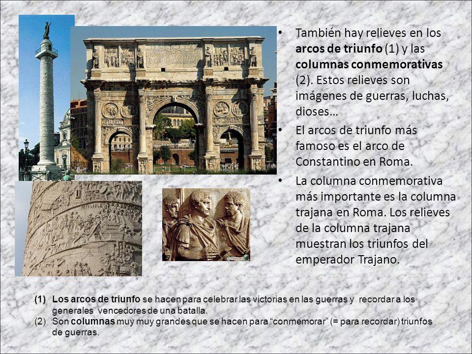 El arcos de triunfo más famoso es el arco de Constantino en Roma.