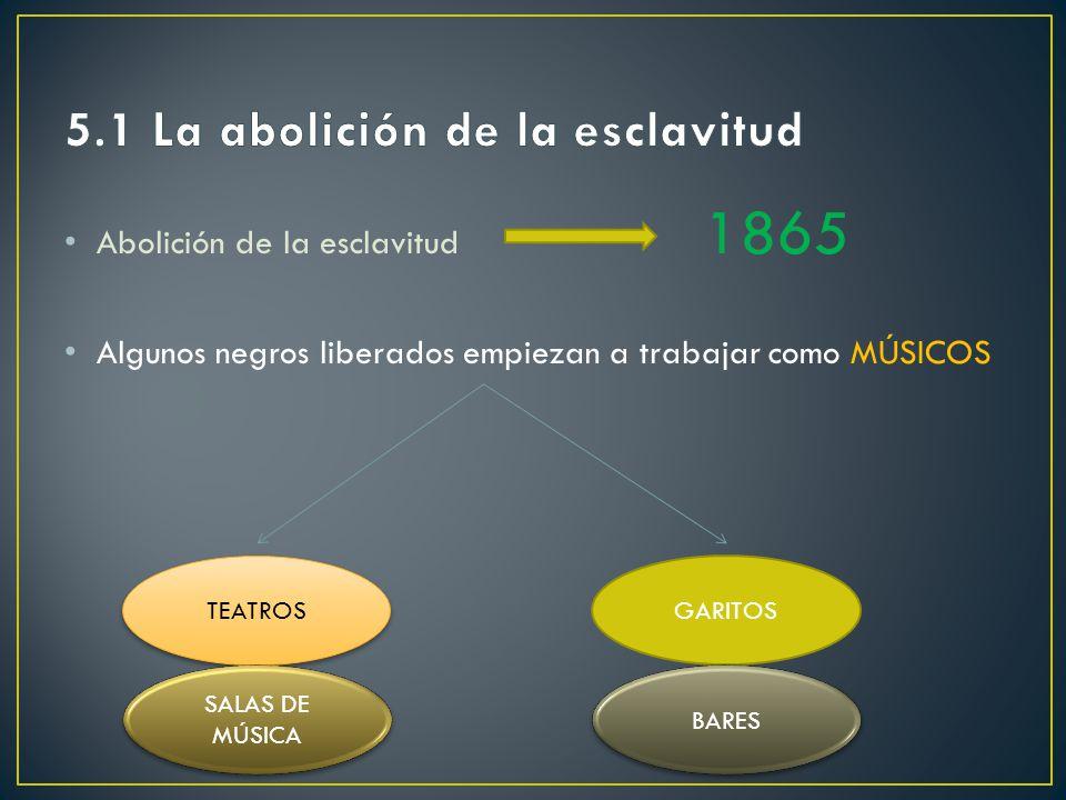 5.1 La abolición de la esclavitud