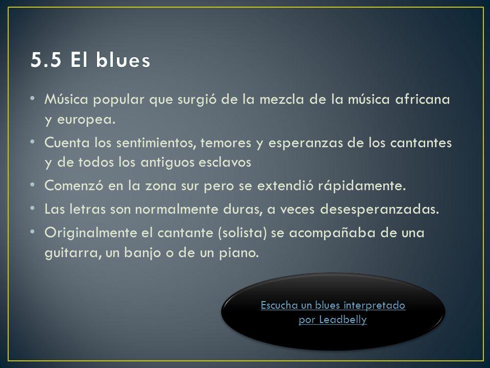 Escucha un blues interpretado por Leadbelly