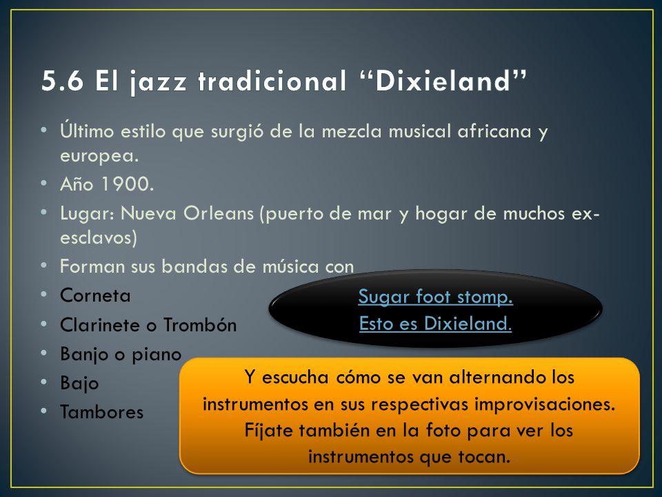 5.6 El jazz tradicional Dixieland