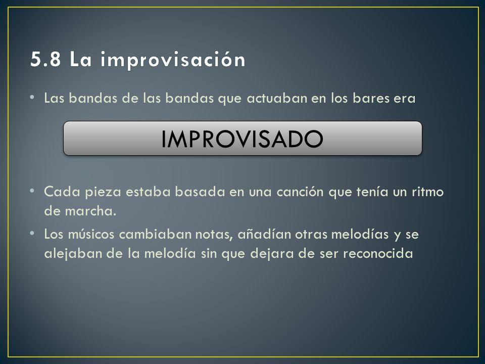 IMPROVISADO 5.8 La improvisación