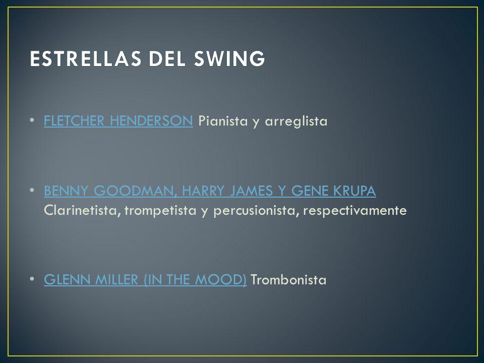 ESTRELLAS DEL SWING FLETCHER HENDERSON Pianista y arreglista