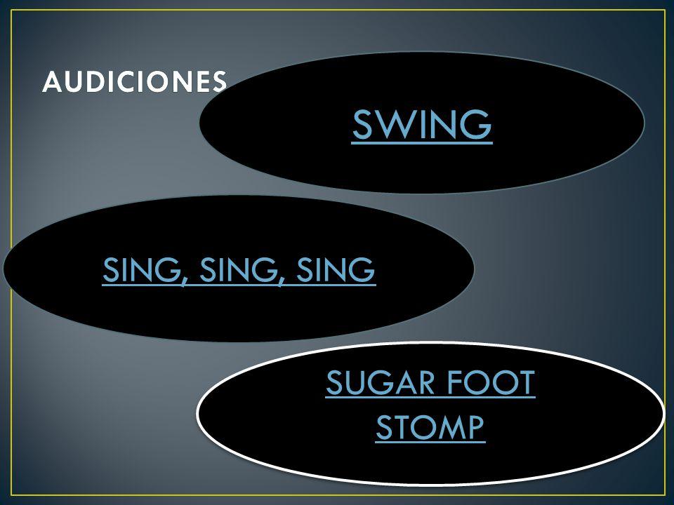 AUDICIONES SWING SING, SING, SING SUGAR FOOT STOMP