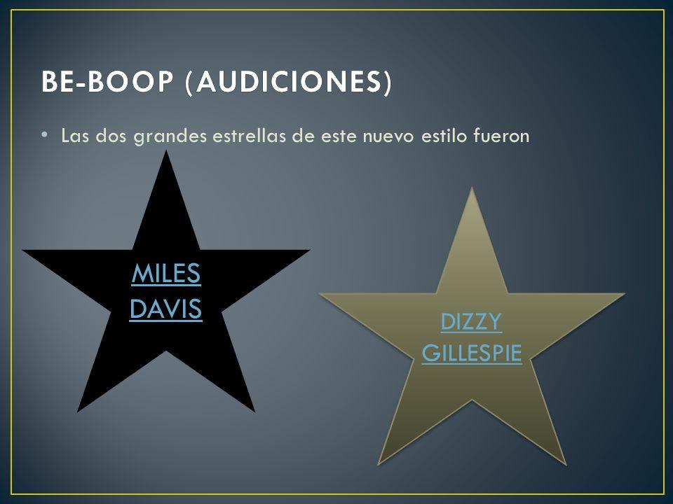 BE-BOOP (AUDICIONES) MILES DAVIS DIZZY GILLESPIE