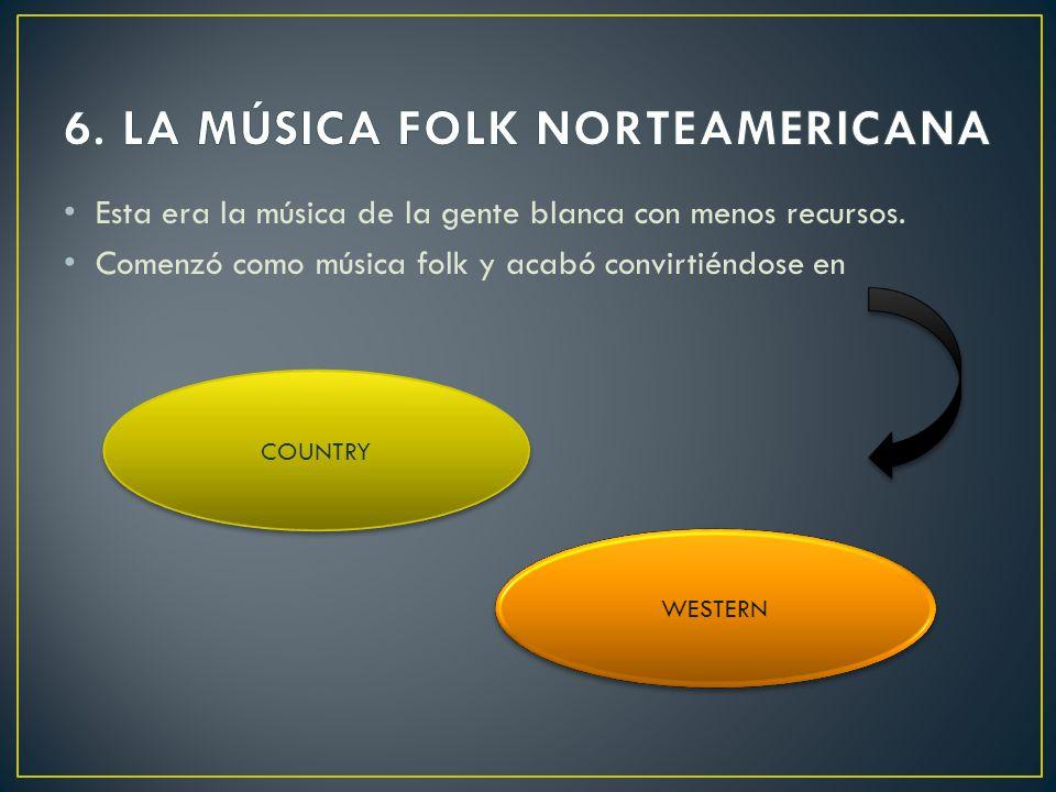 6. LA MÚSICA FOLK NORTEAMERICANA