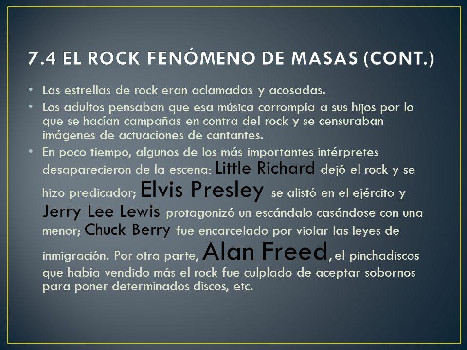 7.4 EL ROCK FENÓMENO DE MASAS (CONT.)