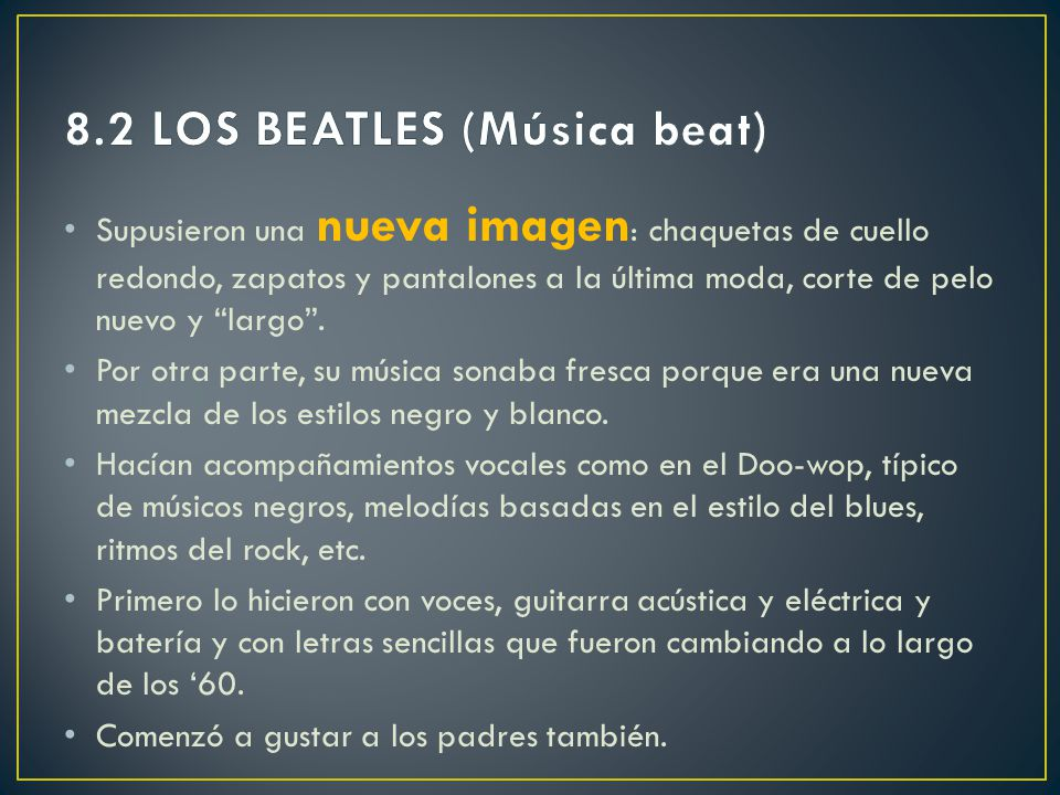 8.2 LOS BEATLES (Música beat)