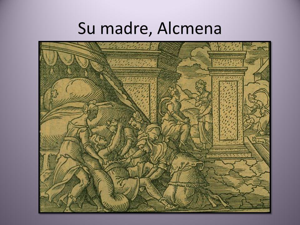 Su madre, Alcmena