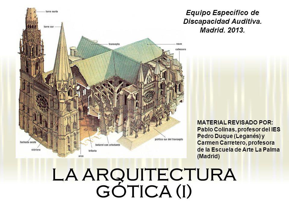 LA ARQUITECTURA GÓTICA (I)